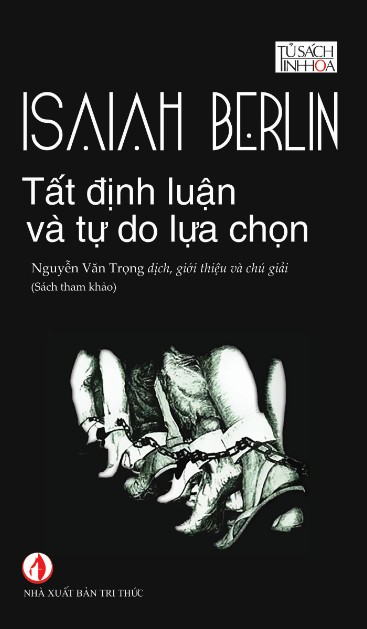 Tất định luận và tự do lựa chọn - Isaiah Berlin - Vikwi cho thuê sách