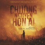 Chuông Nguyện Hồn Ai – Ernest Miller Hemingway