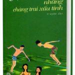 Những Chàng Trai Xấu Tính – Nguyễn Nhật Ánh