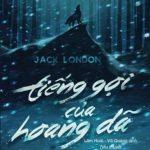 Tiếng Gọi Của Hoang Dã – Jack London