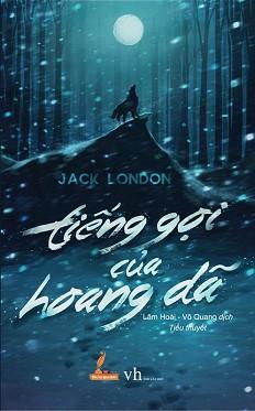 Tiếng Gọi Của Hoang Dã - Jack London - vikwi cho thuê sách