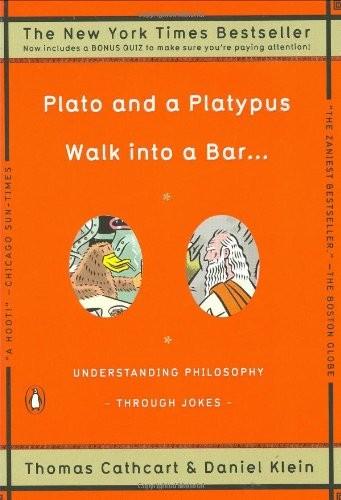 Plato và con thú mỏ vịt bước vào quán bar-Thomas Cathcart-Daniel Klen