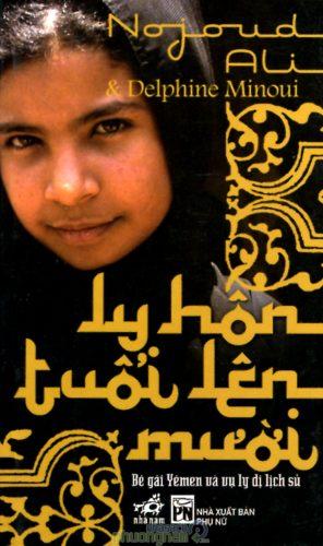 Ly hôn lên mười-Nojoud Ali-Delphine Minoui