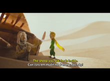 The Little Prince – Hoàng Tử Bé: Phụ đề Anh – Việt